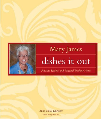 Mary James Dishes it Out